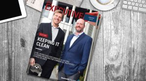 Managing partners Steven Tomlinson and Dave Hollister on the cover of The Executive Magazine